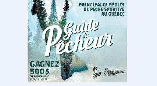Les Guide du pêcheur et Guide du chasseur disponibles