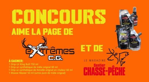 DERNIÈRE CHANCE - CONCOURS Produits Extrêmes C.G.
